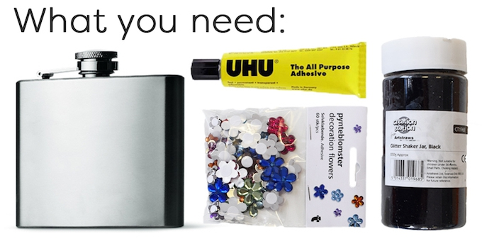 What you need to make a DIY glitter & gem hipflask